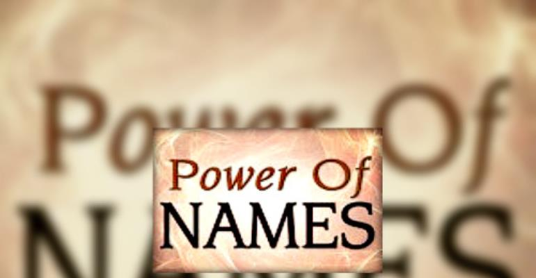 The Power Of A Name