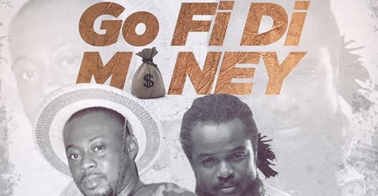 Kojo Siego Releases 'Go Fi Di Money' Ft. Ras Kuuku