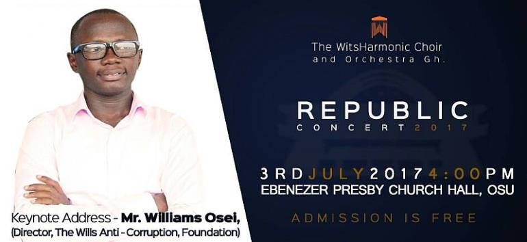 Keynote Address By Williams Osei, Director For The Wills Anti-Corruption Foundation At The Second Edition Of The Annual Republic Concert By Wits Harmonic Choir And Orchestra Ghana
