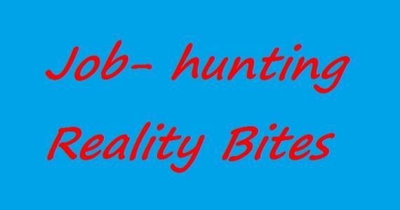 Job-hunting Reality- Bites