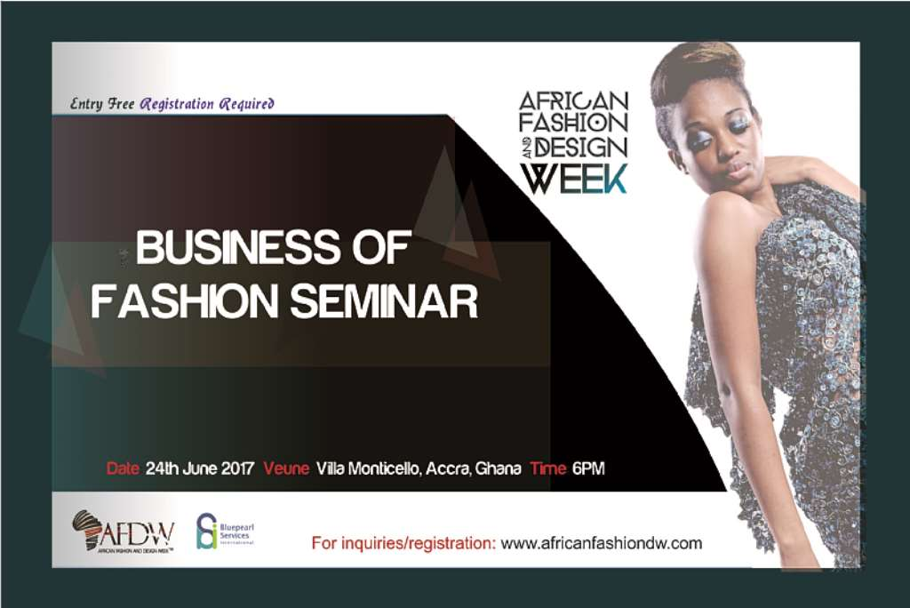 Ghanaian Fashion Industry Sustains Economic Development With African Fashion And Design Week Business Of Fashion Seminar