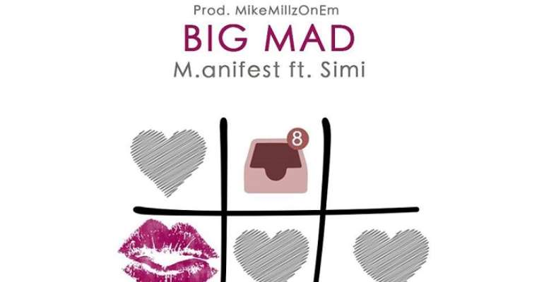 M.anifest features Nigerian singer Simi on new song 'Big Mad' [Audio]