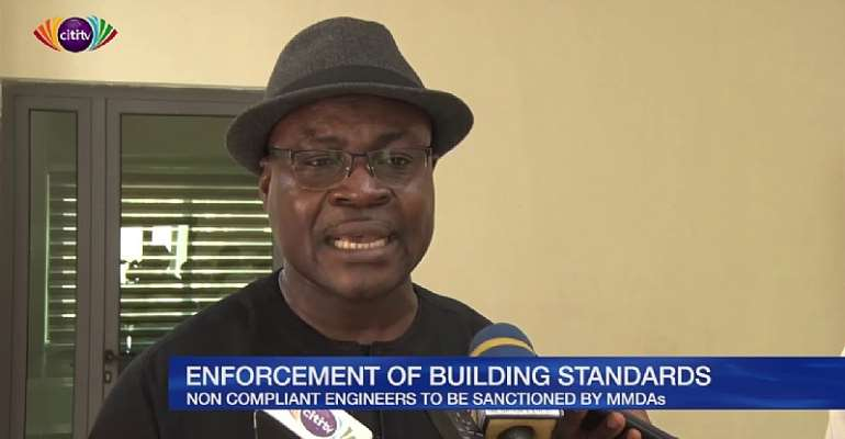 Ghana Building Code: Non compliant engineers to be sanctioned by MMDAs