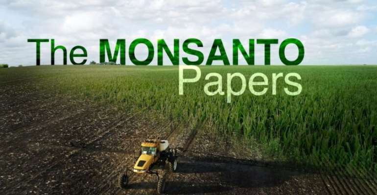 The Monsanto Papers, Glyphosate And GMOs, How Will Ghana Respond