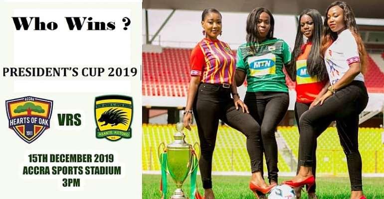 Who Wins 2019 President's Cup – Accra Hearts of Oak Or Kumasi Asante Kotoko?