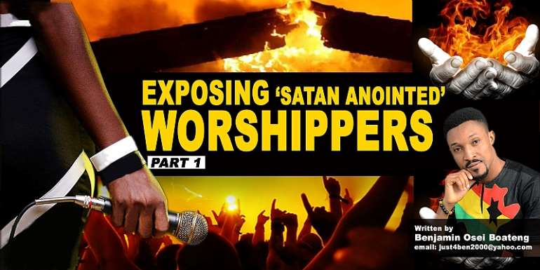 Exposing Satan Annointed Worshippers [Part 1]