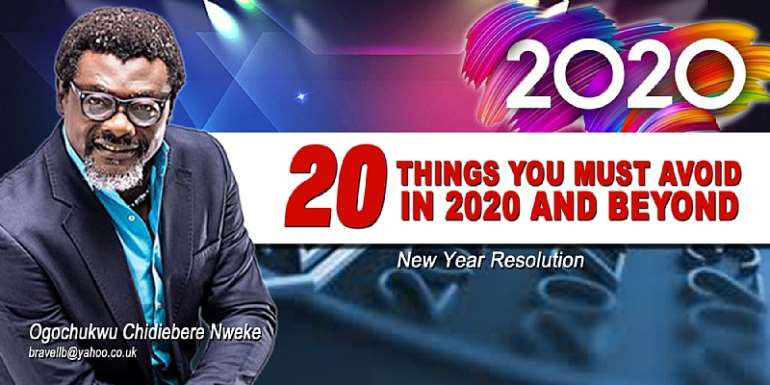 20 Things You Must Avoid In 2020 And Beyond