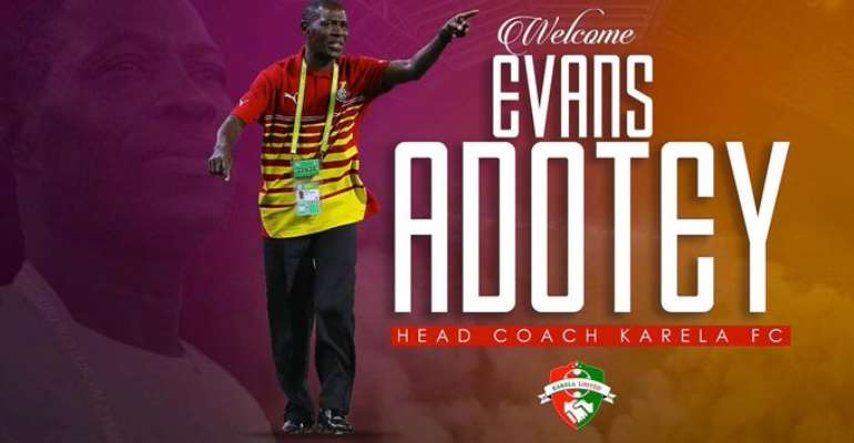 Evans Adotey Appointed New Karela United Head Coach