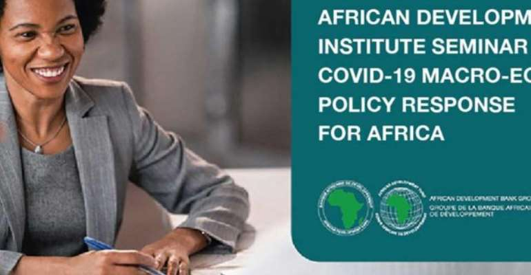 COVID-19: African Development Institute Holds Macro-Economic Policy Response Seminar