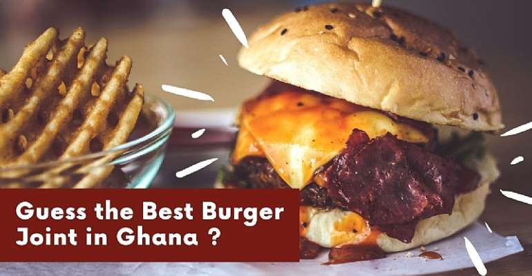 Review of the best burger in Accra & Health benefit of eating burger