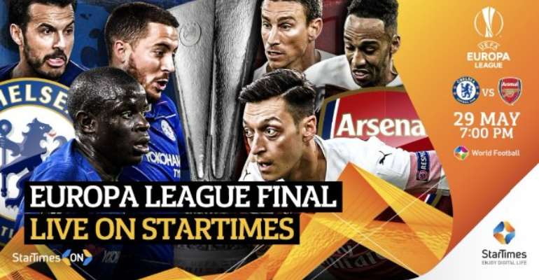 StarTimes To Broadcast 2019 Europa League Final