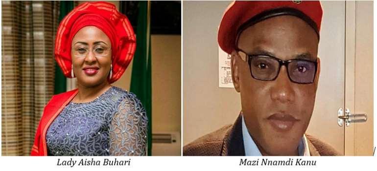Lady Aisha Buhari & Mazi Nnamdi Kanu