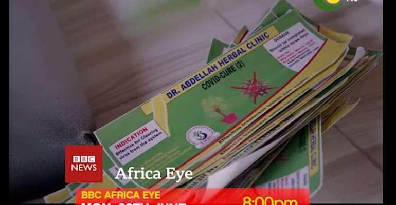 BBC Africa Eye Undercover Piece 'Corona Quacks' Premieres On TV3 On Monday 29th June