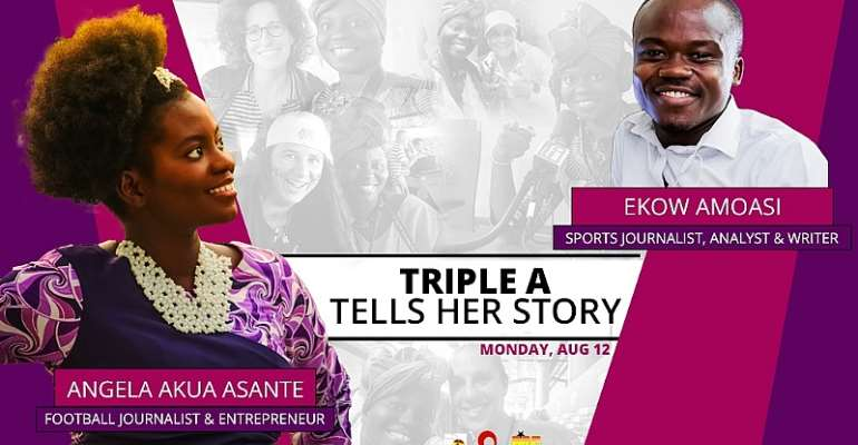 'Triple A' Tells Her Story: The Football Journalist Who Has Been Putting Ghana On The Map