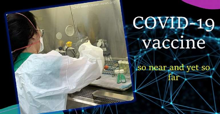 A Vaccine For COVID-19: So Near And Yet So Far