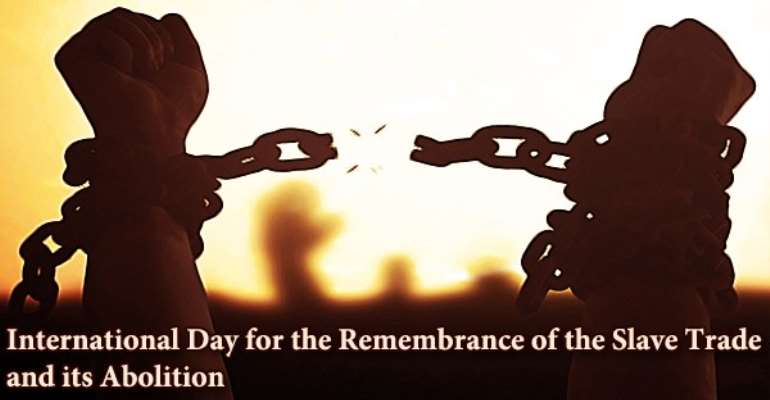 Commemorating Slave Trade and its Abolition: 23rd August-Lest we forget