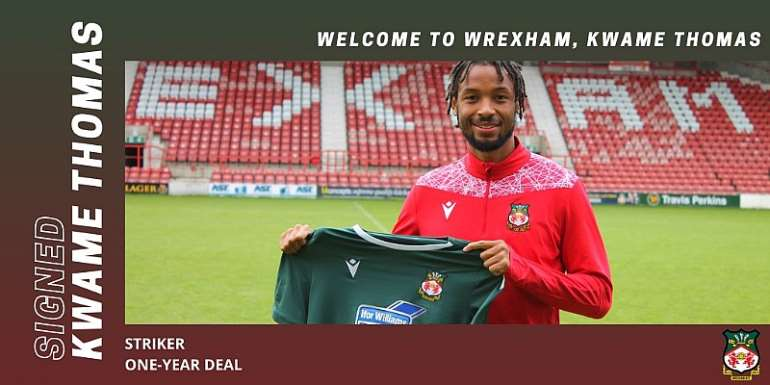 English Outfit Wrexham AFC Announce Signing Ghanaian Attacker Kwame Thomas
