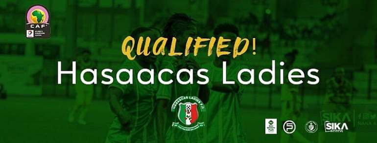 GFA congratulates Hasaacas Ladies for booking CAF Women's Champions League qualification