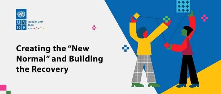 """UNDP Accelerator Lab Ghana: COVID-19 Innovation Challenge - Creating The """"New Normal"""" And Building The Recovery"""