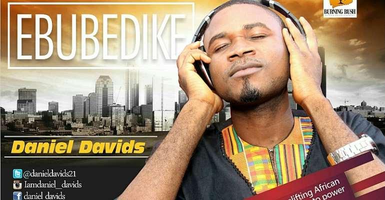 Music: Ebubedike Daniel David @danieldavids21