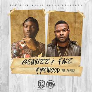Music:Geniuzz - Firewood (Remix) Featuring Falz