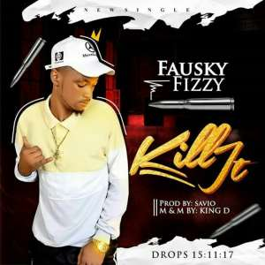 Music: Kill it - Fausky Fizzy (@FauskyFizzy)