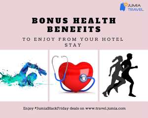 Bonus Health Benefits To Enjoy From Your Hotel Stay