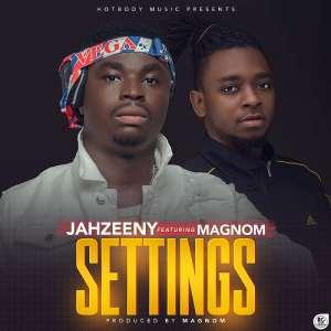 Music: Jahzeeny - Settings (Feat Magnom) (Prod by Magnom)