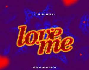 "Chidinma releases a new single titled ""Love Me."" It is one to spark up her fans emotions."