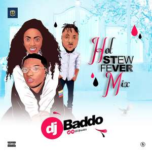 Mixtape: Dj Baddo Hot Stew Fever Mix
