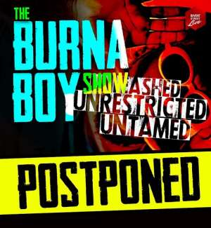 Promoters of Burna Boy's Concert Cancel Show