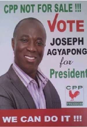 """Joseph Agyapong, CPP 2016 Flagbearer Aspirant On """"One Year After The General Elections; The Fate Of Ghana"""""""