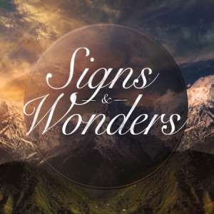 Signs and Wonders 3