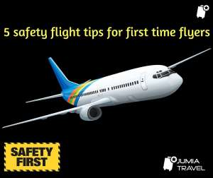 5 Safety Fight Tips For First Time Flyers