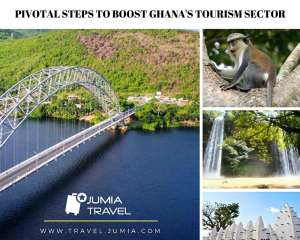 Pivotal Steps To Boost Ghana's Tourism Sector