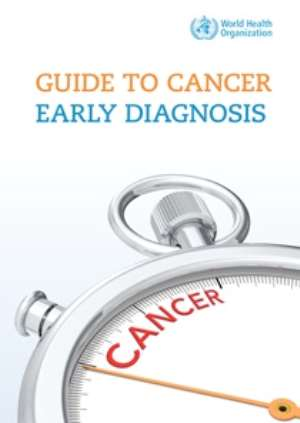 Guide to Cancer Early Diagnosis