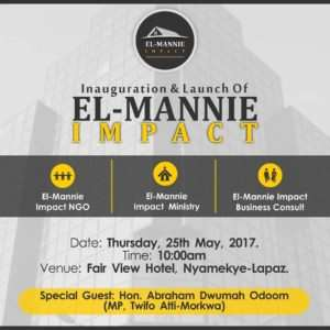 El-Mannie Impact To Be Inaugurated On 25th May, 2017