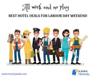 All Work And No Play; Best Hotel Deals For LABOR DAY Weekend