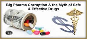 The greedy and deadly corruption in the medical world. Photo credit: The Liberty Beacon