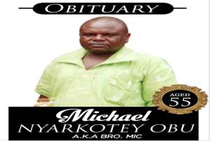 Michael Nyarkotey Obu Goes Home On September 08