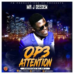New Release:Mr J Deedew - OP3 ATTENTION Prod. By Mr J Deedew