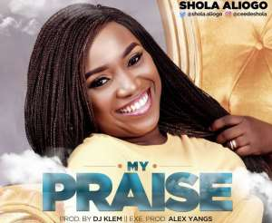 "Shola Aliogo Releases New Hit ""My Praise"""