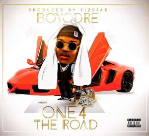 New Jam: Boyodre – One 4 The Road | @boyodre