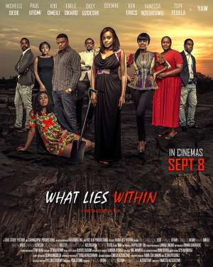 Michelle Dede, Kiki Omeili, Paul Utomi, Ebele Okaro Star In What Lies Within