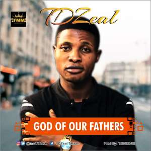 New Music: God Of Our Fathers By TD Zeal | Produced By Tjbeenie