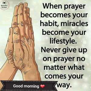 WordDigest: Three Things Prayer Does