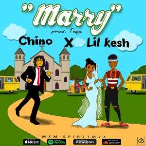 New Music: Chino X Lil Kesh - Marry (Prod By Tega)