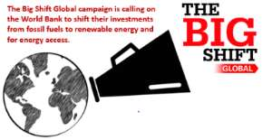 Thousands Call Out The World Bank To Make The Big Shift Out Of Fossil Fuels And Into Renewables