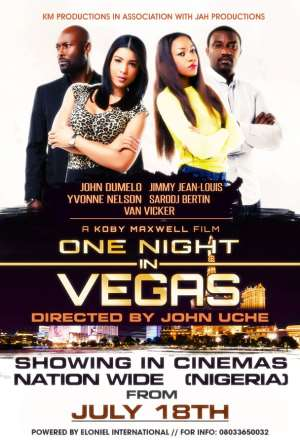 The movie 'One Night In Vegas' hitting Nigeria theaters