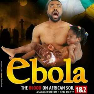 Ebola Virus Movie Released to Mock Nigerians?